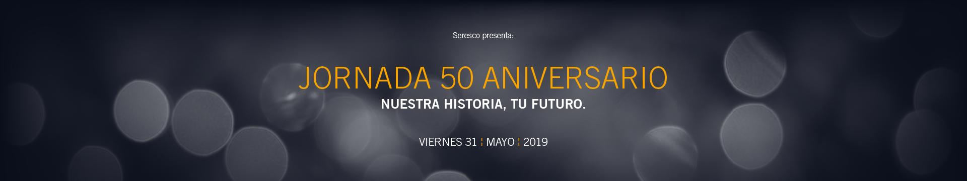 Jornada 50 Aniversario Seresco
